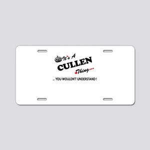 CULLEN thing, you wouldn't Aluminum License Plate