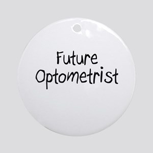 Future Optometrist Ornament (Round)