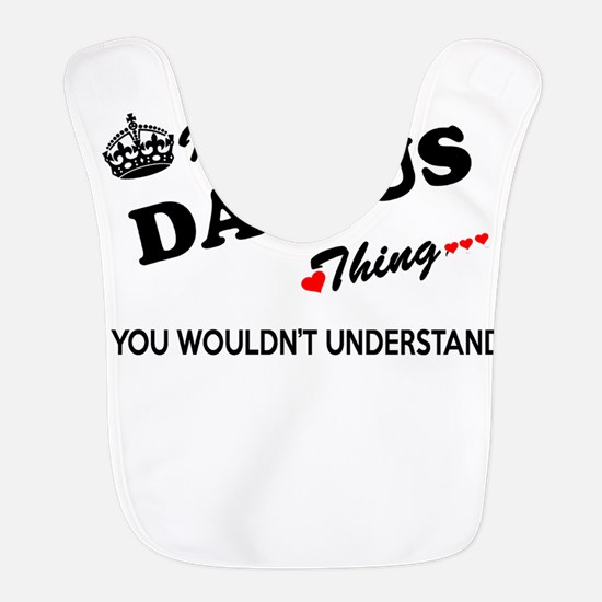 DARIUS thing, you wouldn't unde Polyester Baby Bib