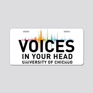 voices in your head text Aluminum License Plate