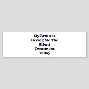Silent Brain Bumper Sticker