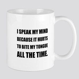 Speak My Mind Bite Tongue Mugs