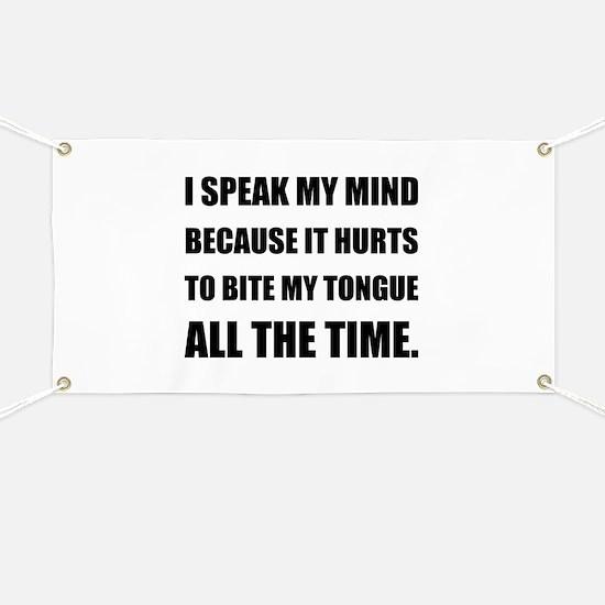 Speak My Mind Bite Tongue Banner