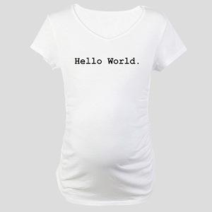 Hello World Maternity T-Shirt