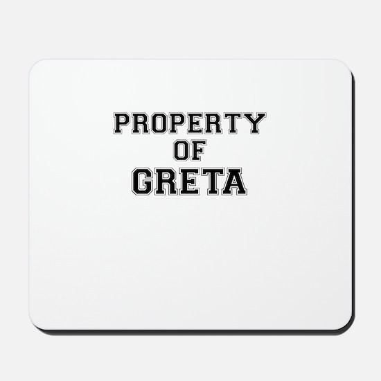 Property of GRETA Mousepad