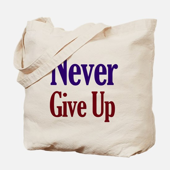 Cute Never give up Tote Bag