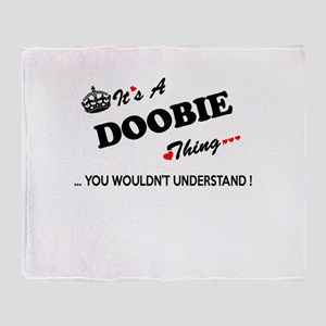 DOOBIE thing, you wouldn't understan Throw Blanket