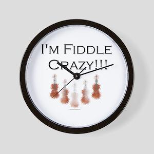 I'm Fiddle Crazy!!! Wall Clock