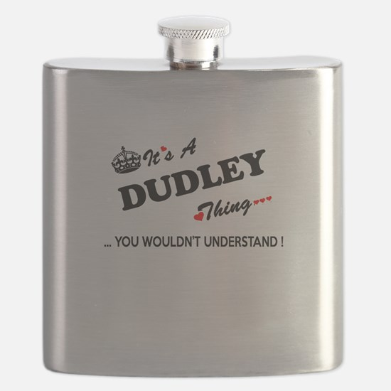 DUDLEY thing, you wouldn't understand Flask