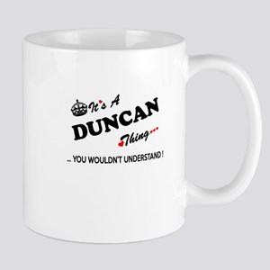 DUNCAN thing, you wouldn't understand Mugs