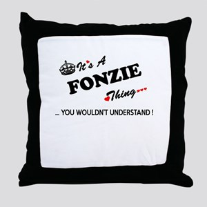 FONZIE thing, you wouldn't understand Throw Pillow