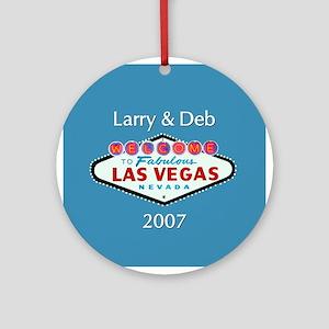 Larry & Deb Vegas Personalized Ornament (Round)