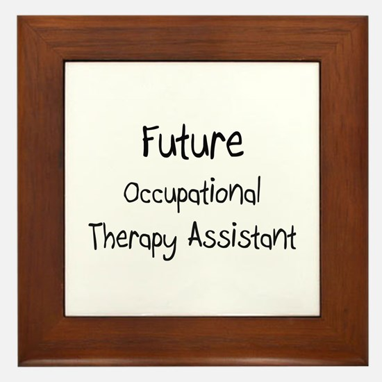 Future Occupational Therapy Assistant Framed Tile