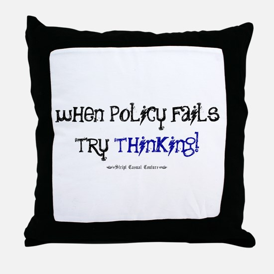 Policy Failure Throw Pillow