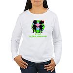 Stop Global Warming Women's Long Sleeve T-Shirt