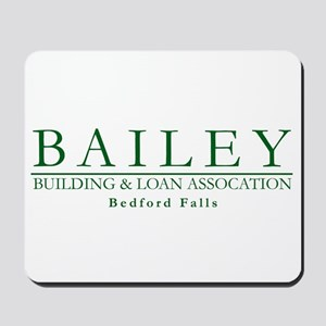 Bailey Bldg & Loan Mousepad