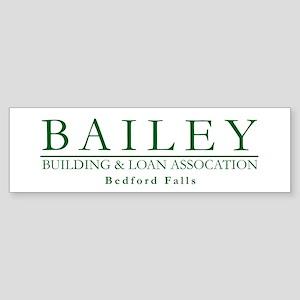 Bailey Bldg & Loan Bumper Sticker