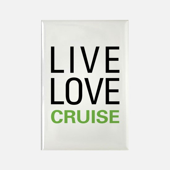 Live Love Cruise Rectangle Magnet