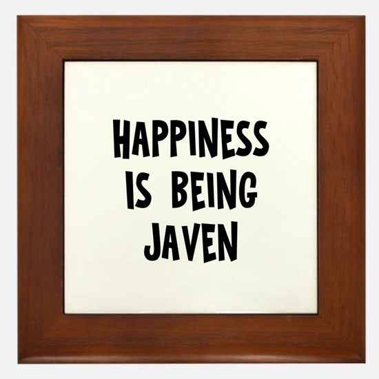 Happiness is being Javen Framed Tile