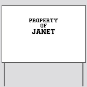 Property of JANET Yard Sign