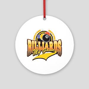 Billiards My Game Ornament (Round)