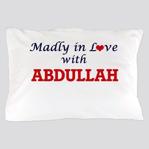 Madly in love with Abdullah Pillow Case