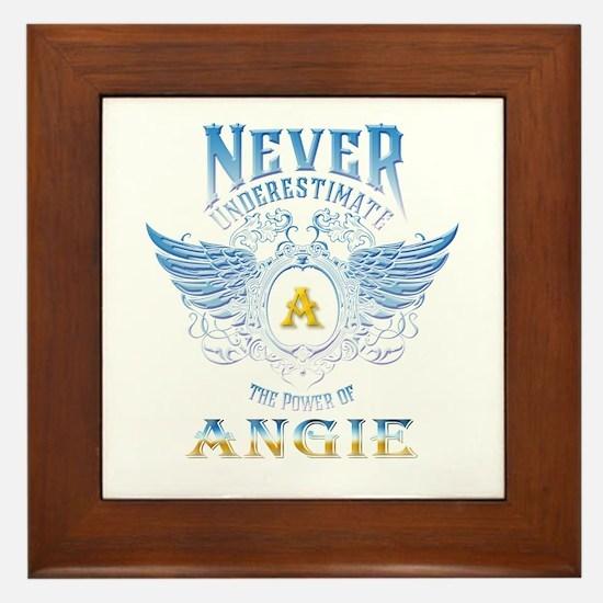Never underestimate the power of angie Framed Tile