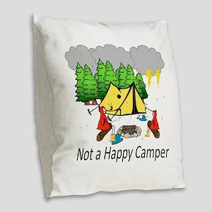 Not a Happy Camper Burlap Throw Pillow