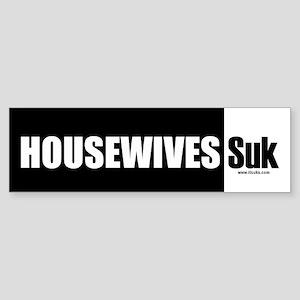 Housewives Suk Bumper Sticker