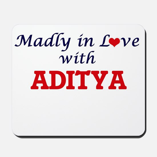 Madly in love with Aditya Mousepad