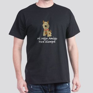 Mi Mejor Amigo Para Siempre Dark T-Shirt