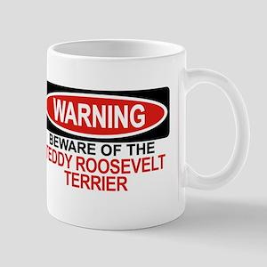 TEDDY ROOSEVELT TERRIER Mug