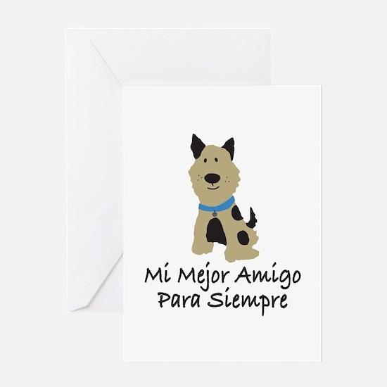 Mi Mejor Amigo Para Siempre Greeting Card