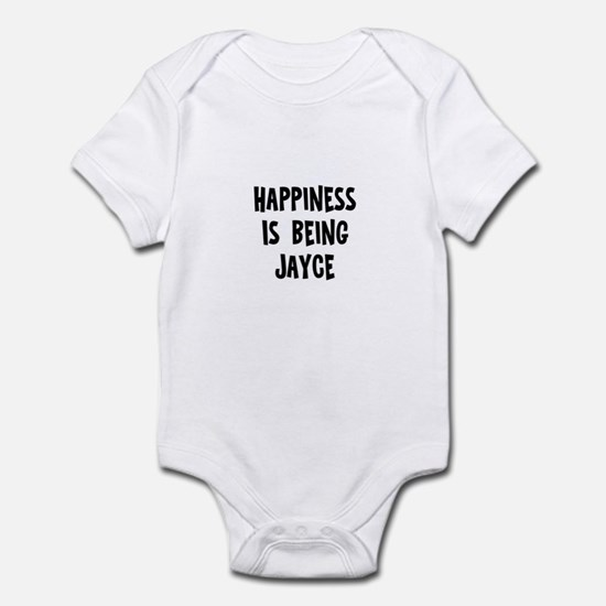 Happiness is being Jayce Infant Bodysuit