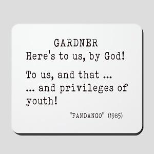 FANDANGO - the movie - 1985 - Here's to Mousepad