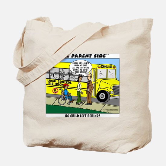 """No Child Left Behind?"" Tote Bag"