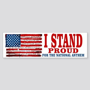 Stand Proud for National Anthem Bumper Sticker