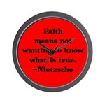 Faith means not wanting to kn Wall Clock