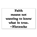 Faith means not wanting to kn Sticker (Rectangular