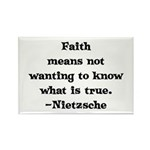 Faith means not wanting to kn Rectangle Magnet (10