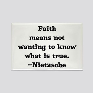 Faith means not wanting to kn Rectangle Magnet