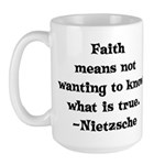 Faith means not wanting to kn Large Mug