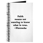 Faith means not wanting to kn Journal