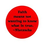 Faith means not wanting to kn 3.5