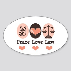 Peace Love Law School Lawyer Oval Sticker