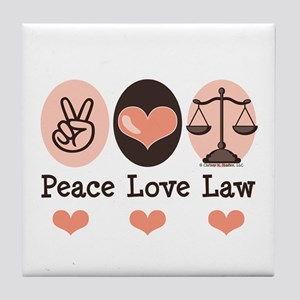 Peace Love Law School Lawyer Tile Coaster