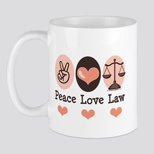 Peace Love Law School Lawyer Mug