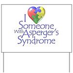 Someone w/Asperger's Yard Sign