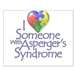 Someone w/Asperger's Small Poster