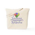 Someone w/Asperger's Tote Bag